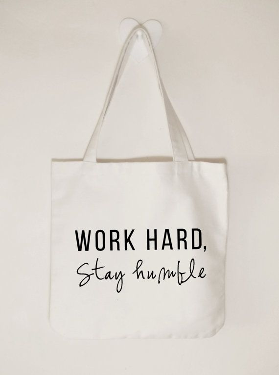 36354162637f Work hard Stay humble cotton canvas tote bag, Inspirational cotton ...