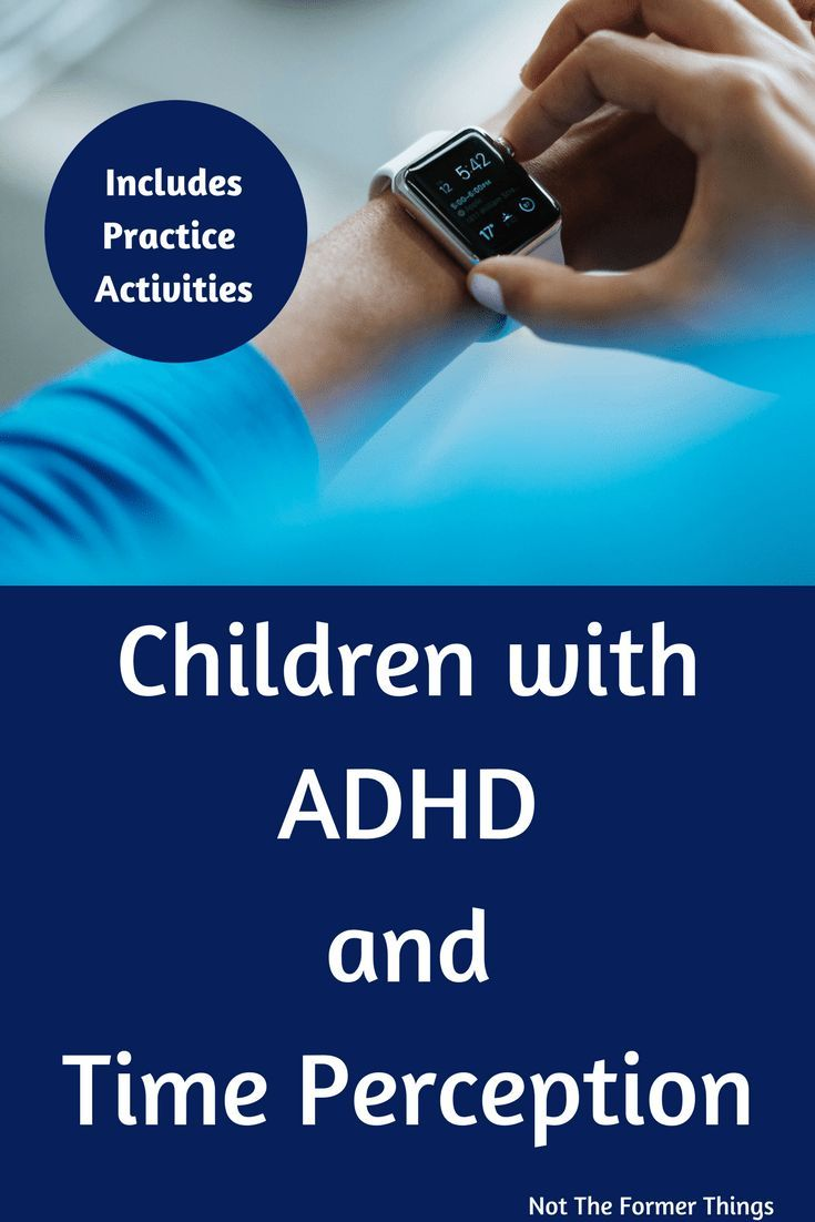 Children With Adhd And Time Perception Practice