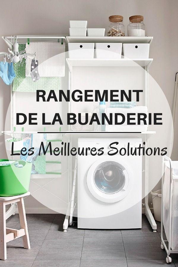 Rangement Buanderie : 6 Idées Géniales Pour Ranger La Buanderie