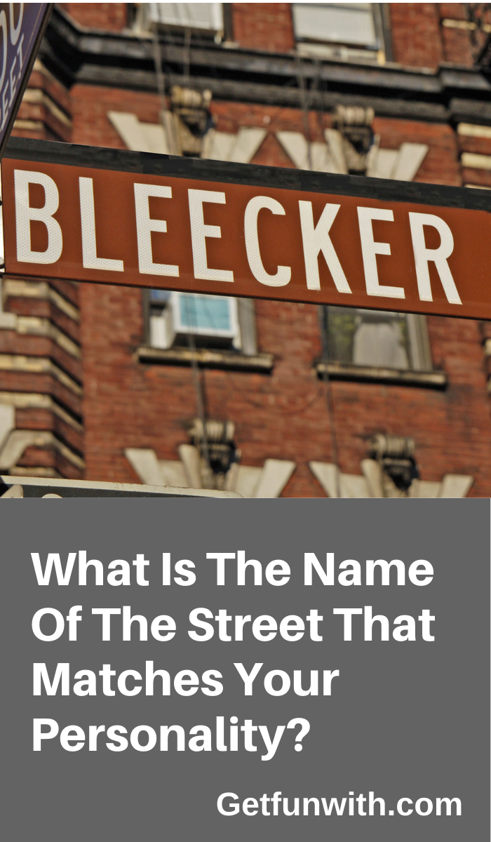 Do you know what street name matches your personality
