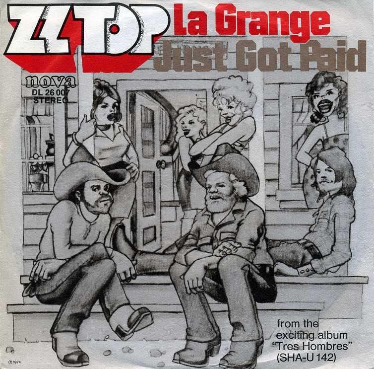 ZZ Top  - Single -  La Grange / Just got paid - 1974
