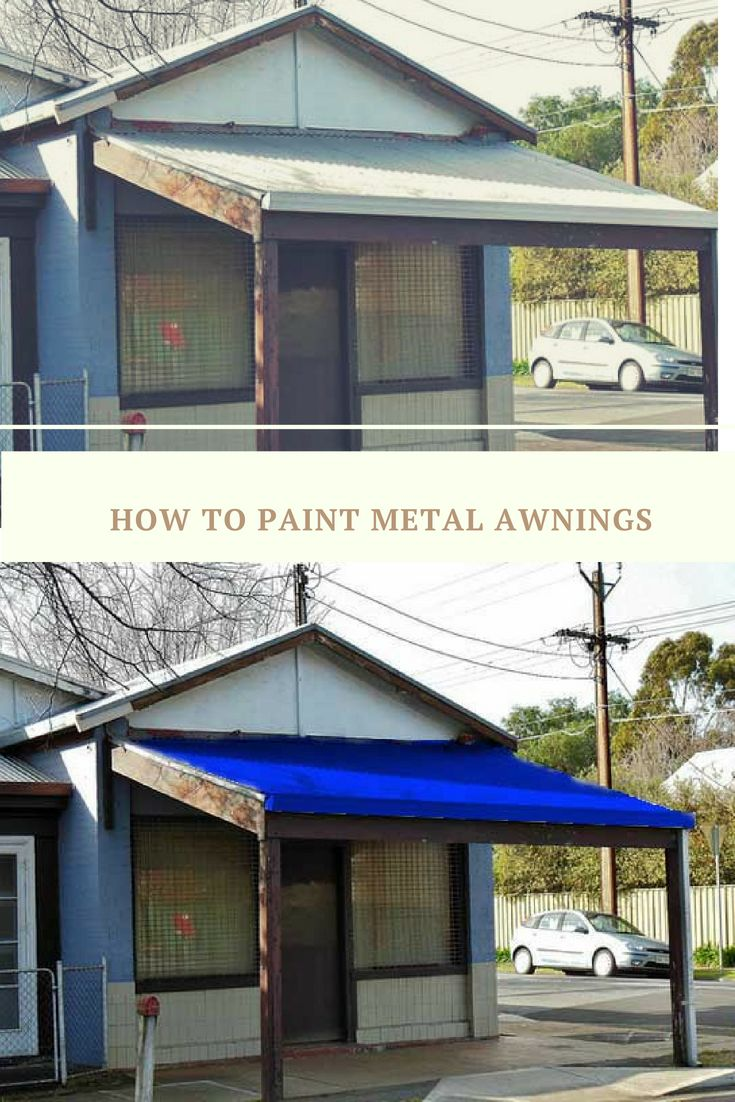 Metal awnings look great new, but will need to be sanded ...