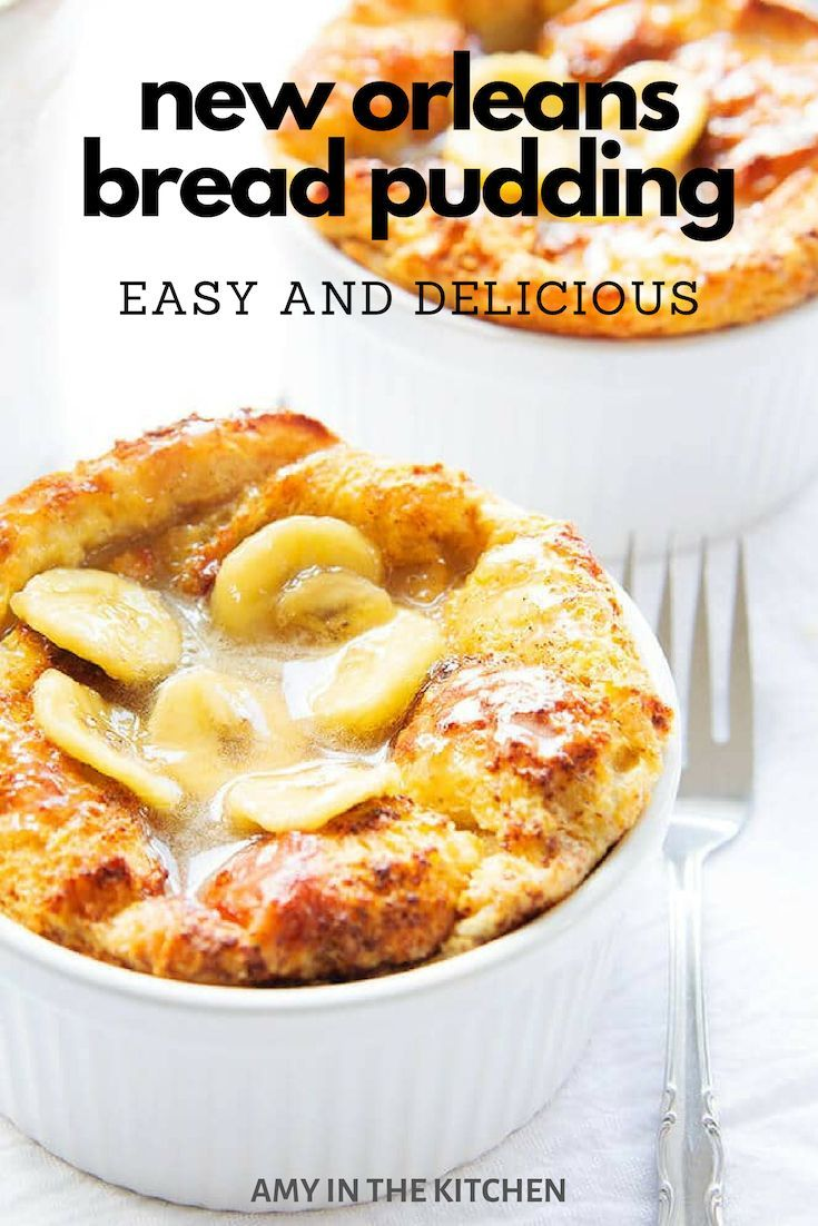 Louisiana Bread Pudding - Easy and Delicious! | Amy in the Kitchen