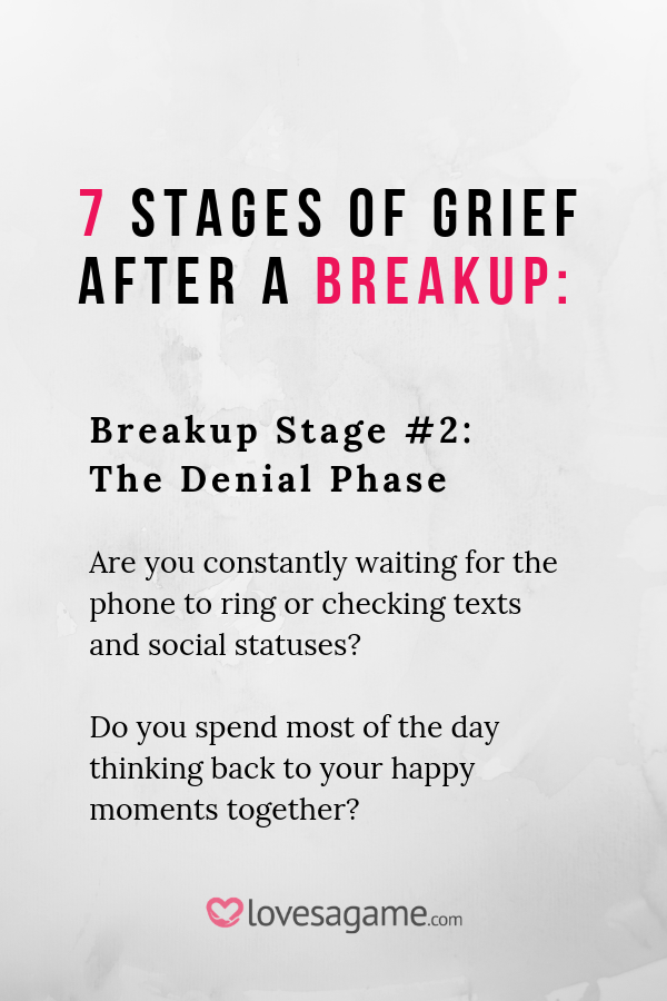 The 7 stages of grief break up