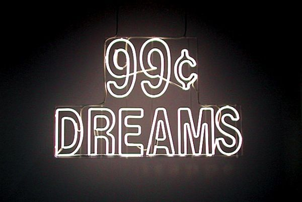 Dreams Come A Dime A Dozen Neon Cartel Neon Neón Y