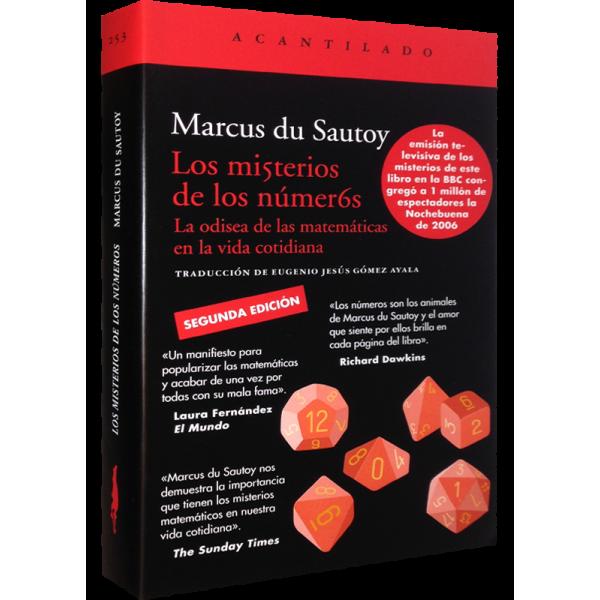 Marcus Du Sautoy Nos Propone Un Viaje Brillante Y Divertido Por Los Caminos Más Extraños Y Asombrosos Que Los Números Libros De Matemáticas Matematicas Libros