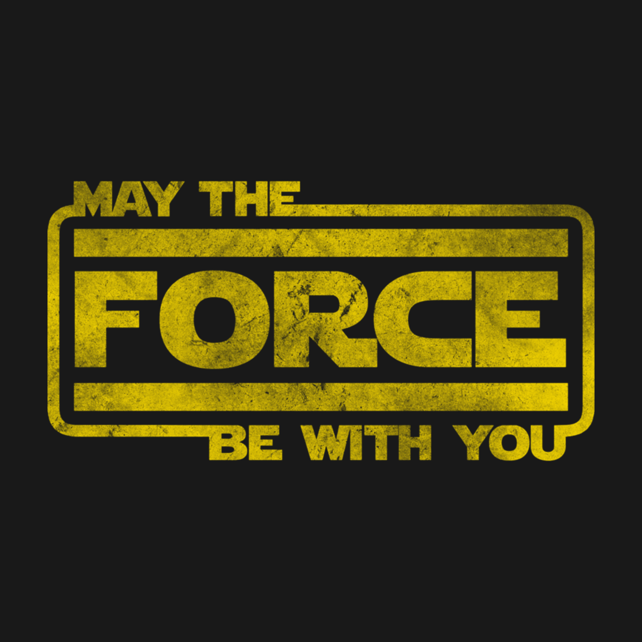With force may the you be