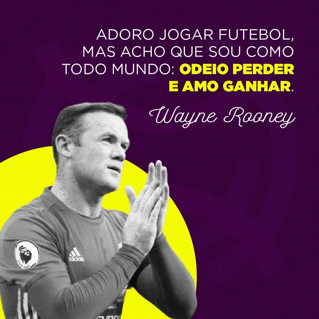 Veja Frases Famosas De Wayne Rooney E De Outros Astros Do
