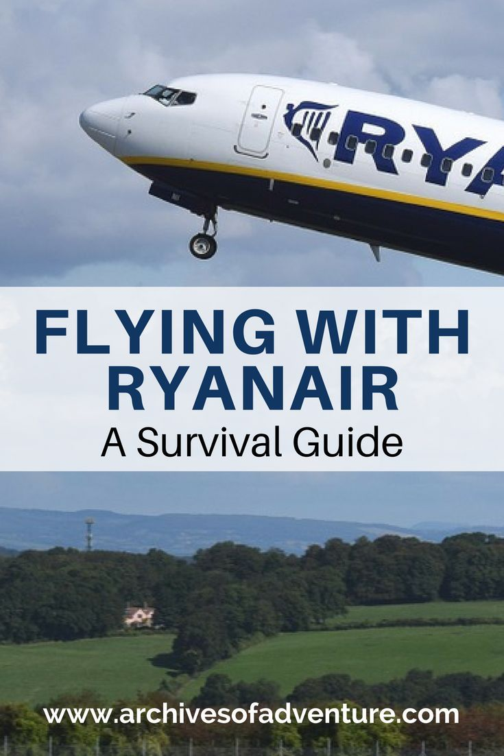 Flying With Ryanair A Survival Guide Ryanair Budget Travel Europe Budget Travel Tips