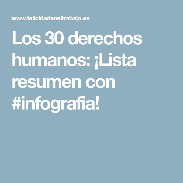 Los 30 Derechos Humanos Lista Resumen Con Infografia Los 30 Derechos Humanos Derechos Humanos Derechos Humanos Resumen
