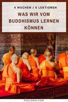 4 Wochen Buddhistisches Kloster 6 Einsichten Fur Den Alltag