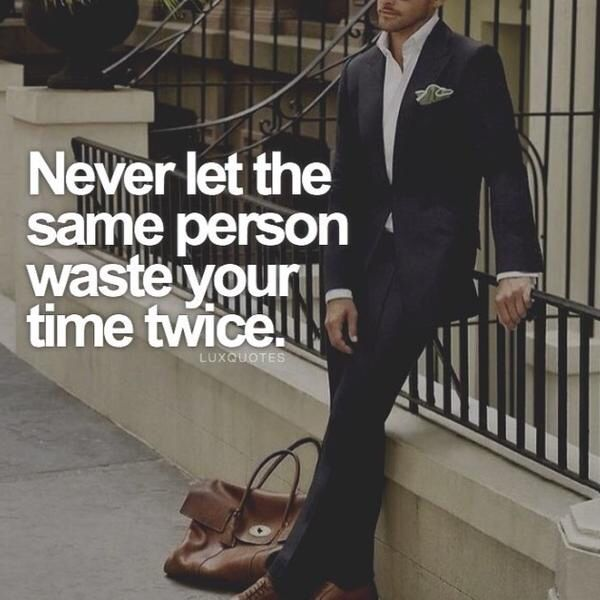 Never Let The Same Person Waste Your Time Twice Imagens Frases Frases