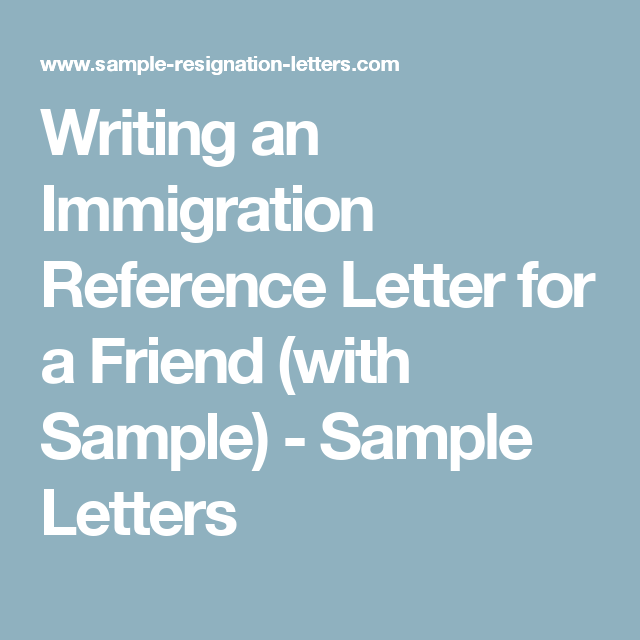 immigration letter for a friend