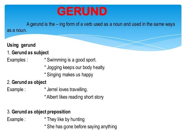 a gerund  often known as an