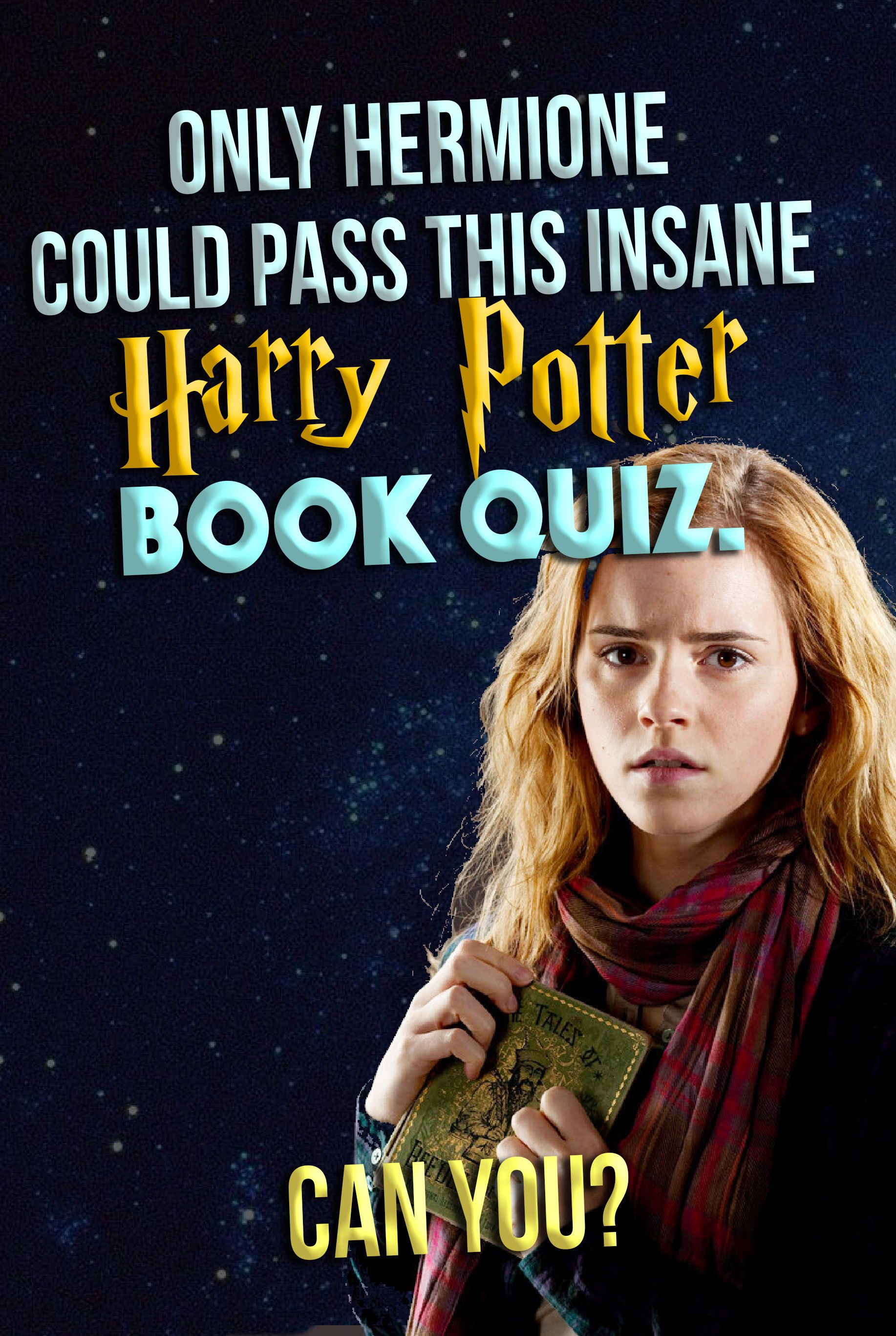 Hogwarts Quiz Are You Smarter Than Hermione Take This Crazy Hard Harry Potter Trivia Harry Potter Trivia Questions Harry Potter Questions Harry Potter Facts