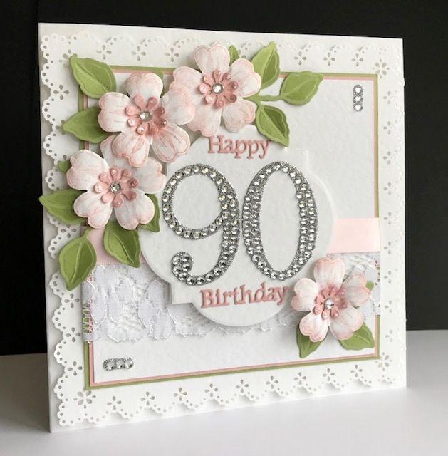 90th Birthday Martha Stewart Punches Su Flower Shop Handmade Birthday Cards Special Birthday Cards Birthday Card Craft