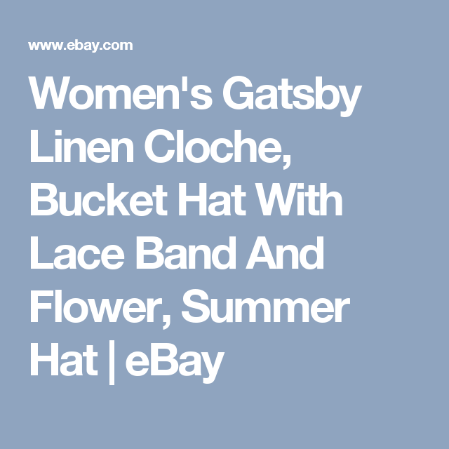 ad1e550965509b Women's Gatsby Linen Cloche, Bucket Hat With Lace Band And Flower, Summer  Hat | eBay