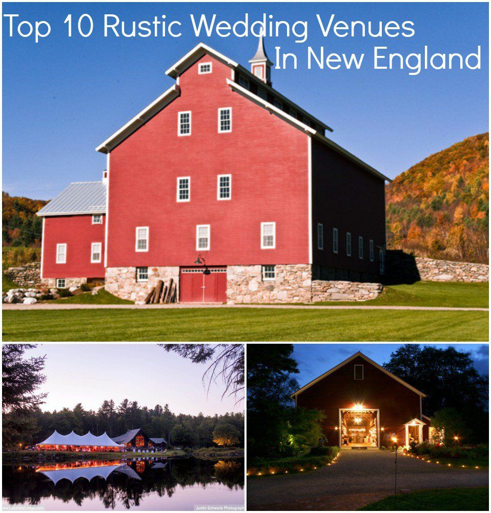Top 10 Rustic Wedding Venues In New England | Rustic ...