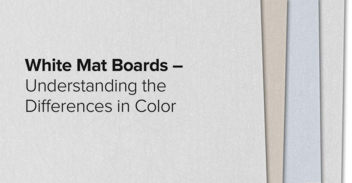 White Mat Boards For Picture Frames Understanding The Differences In Color Mat Board Picture Frames Matboard