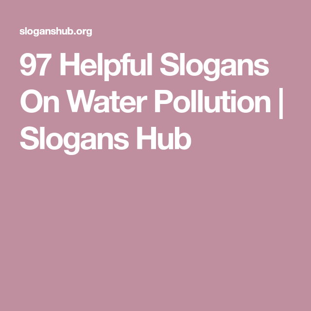 Slogans About Pollution