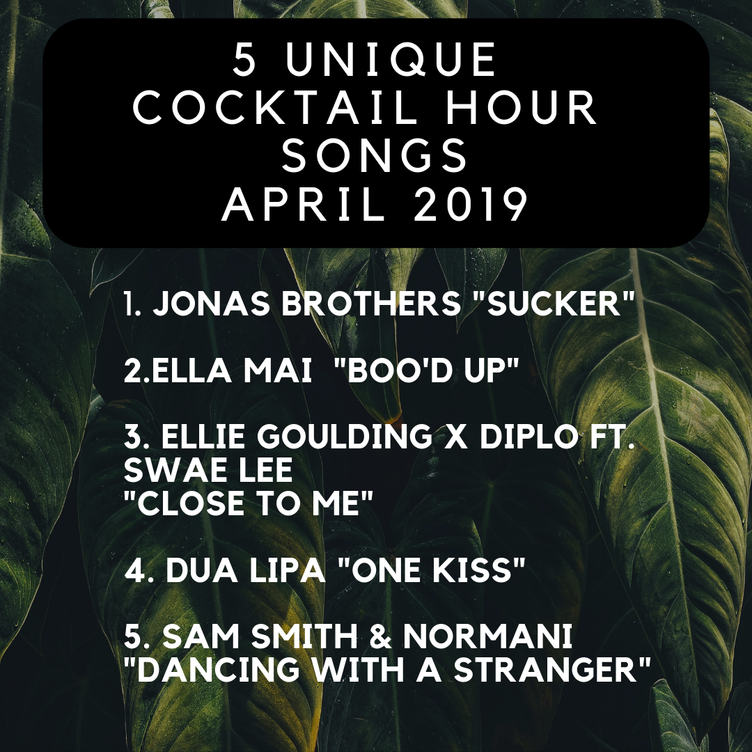 5 Unique Cocktail Hour Songs I April 2019 Cocktail Hour Songs Unique Cocktails Wedding Events