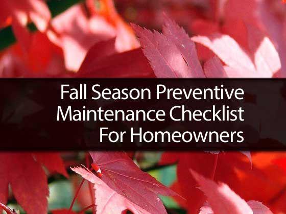 Fall Season Preventive Maintenance Checklist for Homeowners