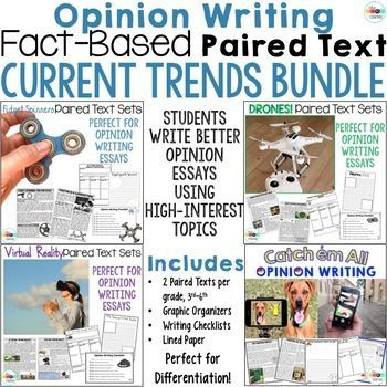 Current Trends- paired text sets. This bundle includes: Fidget Spinners, Virtual Reality, Drones, Pokemon Go. Help your students nail their opinion (argumentative in 6th) writing essays using fact-based paired texts.