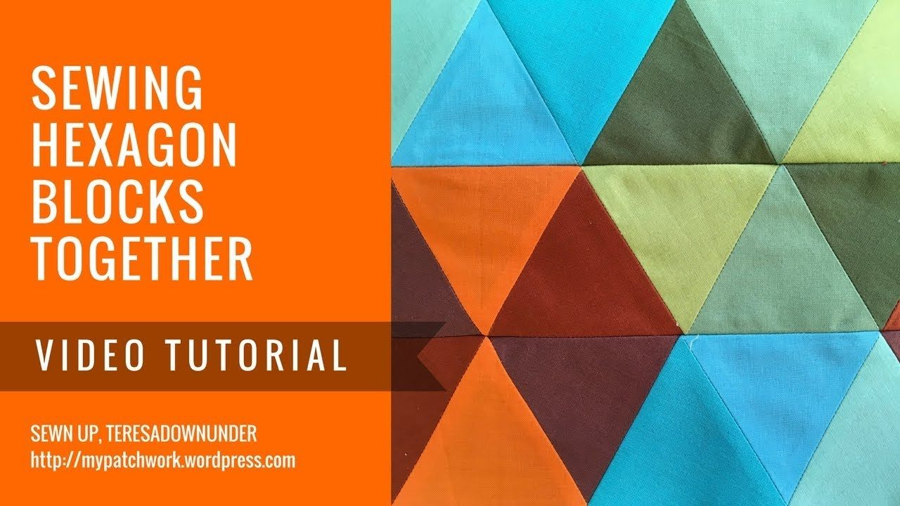 Video tutorial: Sewing hexagons together