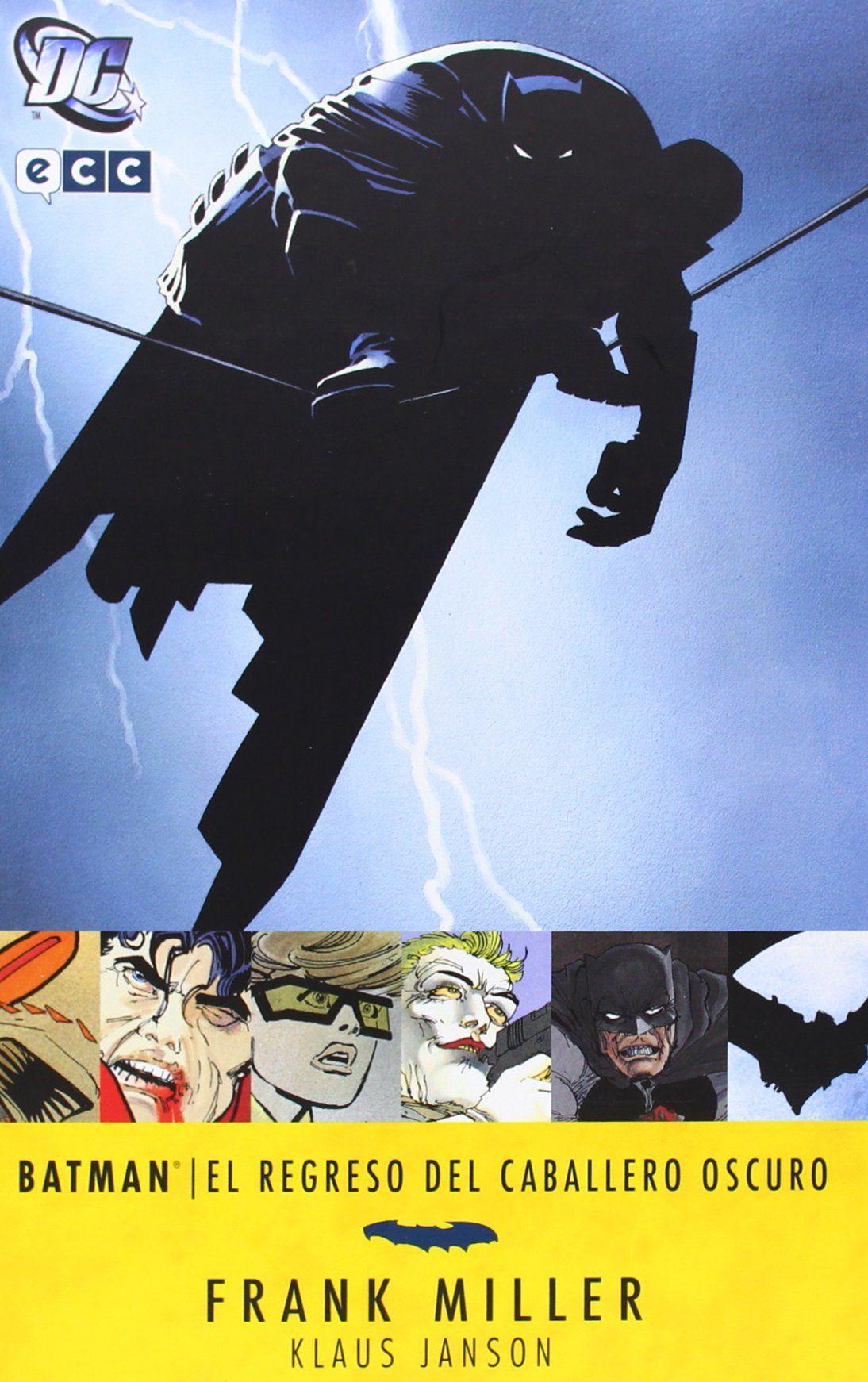 Batman El Regreso Del Caballero Oscuro Frank Miller Dibujante Kl El Regreso Del Caballero Oscuro Caballero Oscuro Batman El Regreso Del Caballero Oscuro