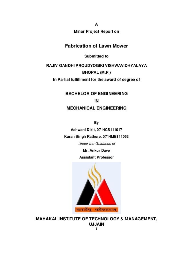 1 A Minor Project Report on Fabrication of Lawn Mower Submitted to - project report