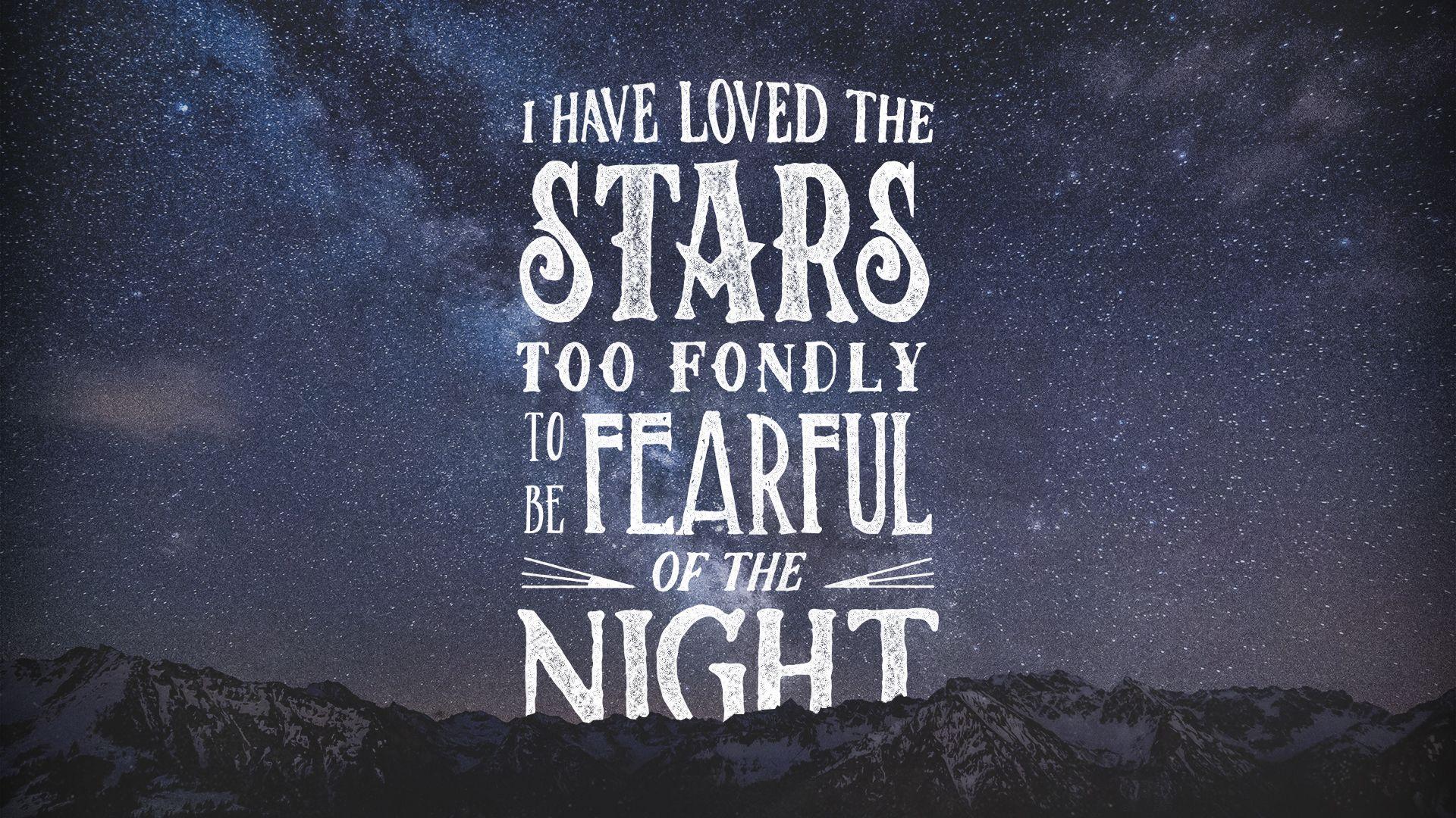 I Have Loved The Stars Desktop