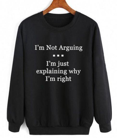 I'm Not Arguing sweatshit ZNF08