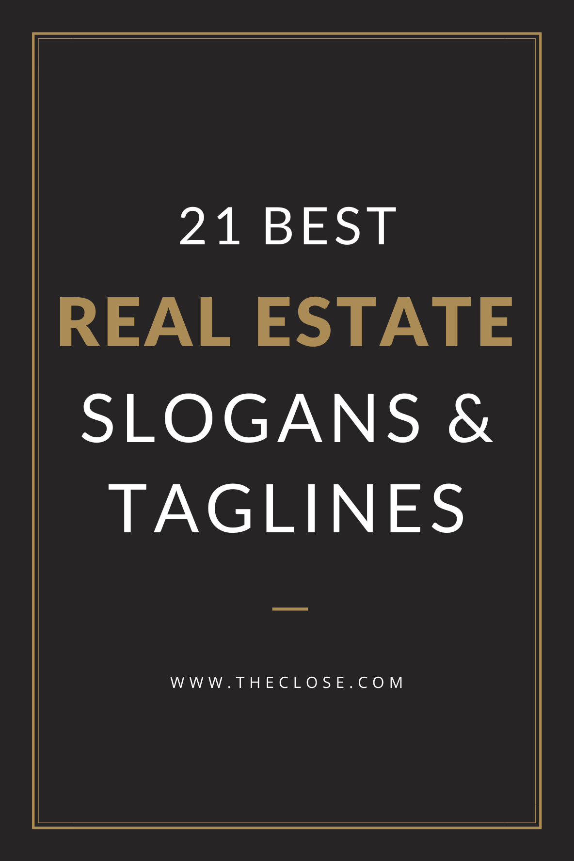 Best Real Estate Slogans & Taglines