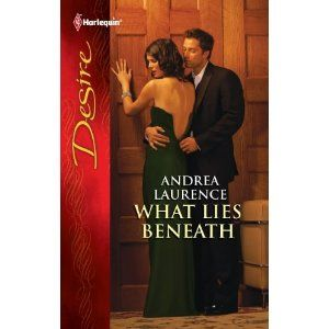 What Lies Beneath by Andrea Laurence, April 2012