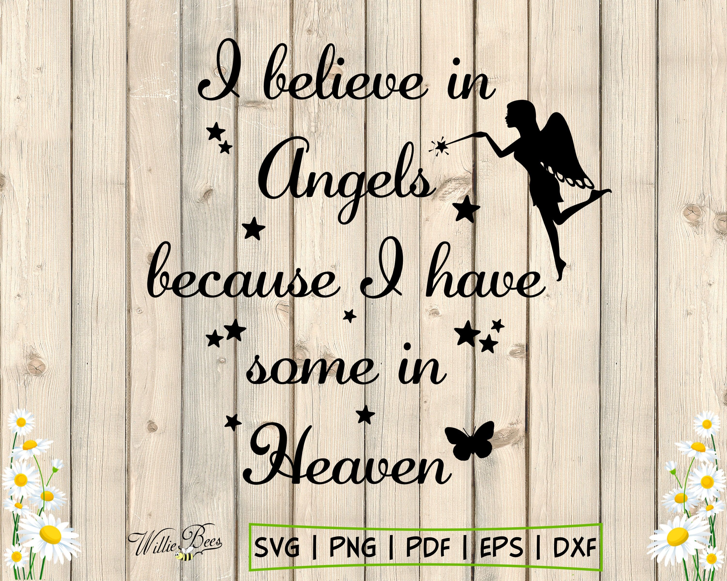 Angels In Heaven, Sympathy SVG, Loving Memory, Loved One, Loss Of Loved One, In Memory Of, I Believe In Angels, Digital Download
