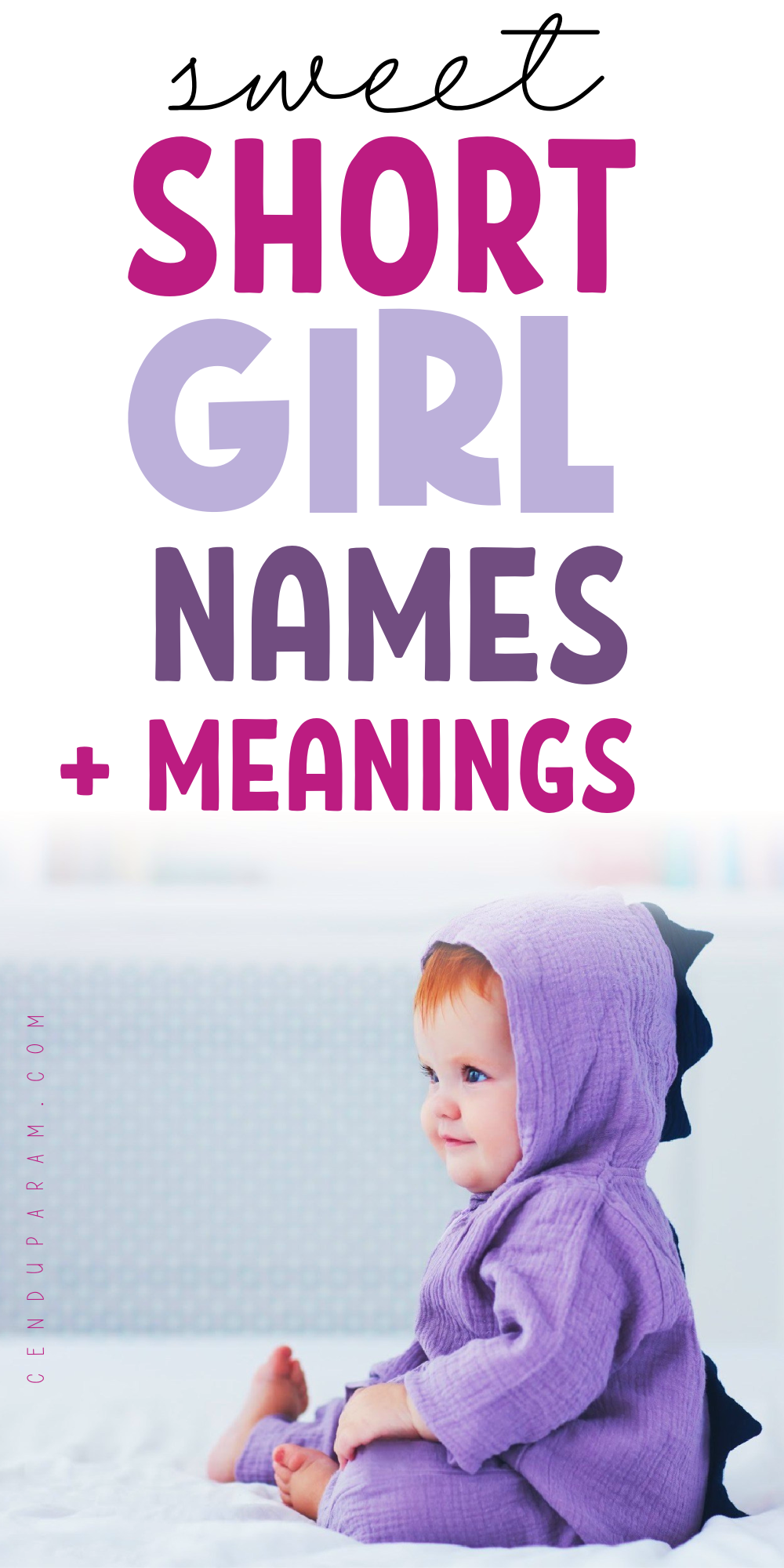 Unique Girl Names That Are Short and Cute (3 Letter Girl Names)