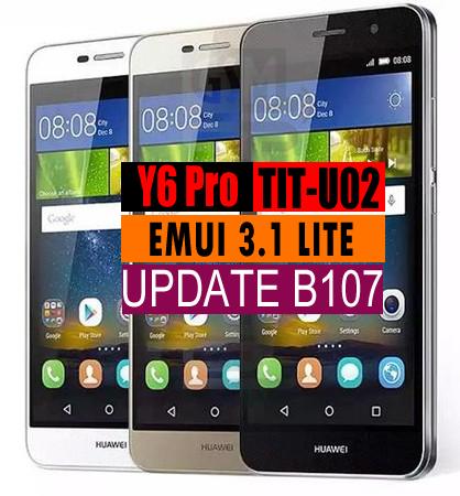 Huawei Y6 Pro TIT-U02 Firmware B107 (Middle East/Africa