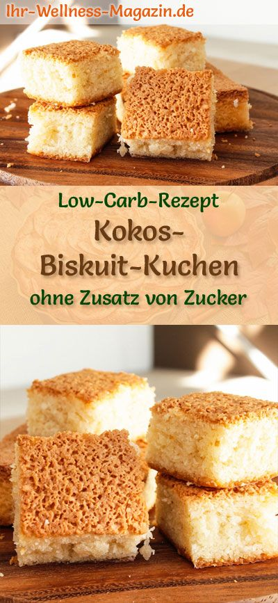 Low Carb Kokos-Biskuit-Kuchen - einfaches Rezept ohne Zucker #lowcarbmeals