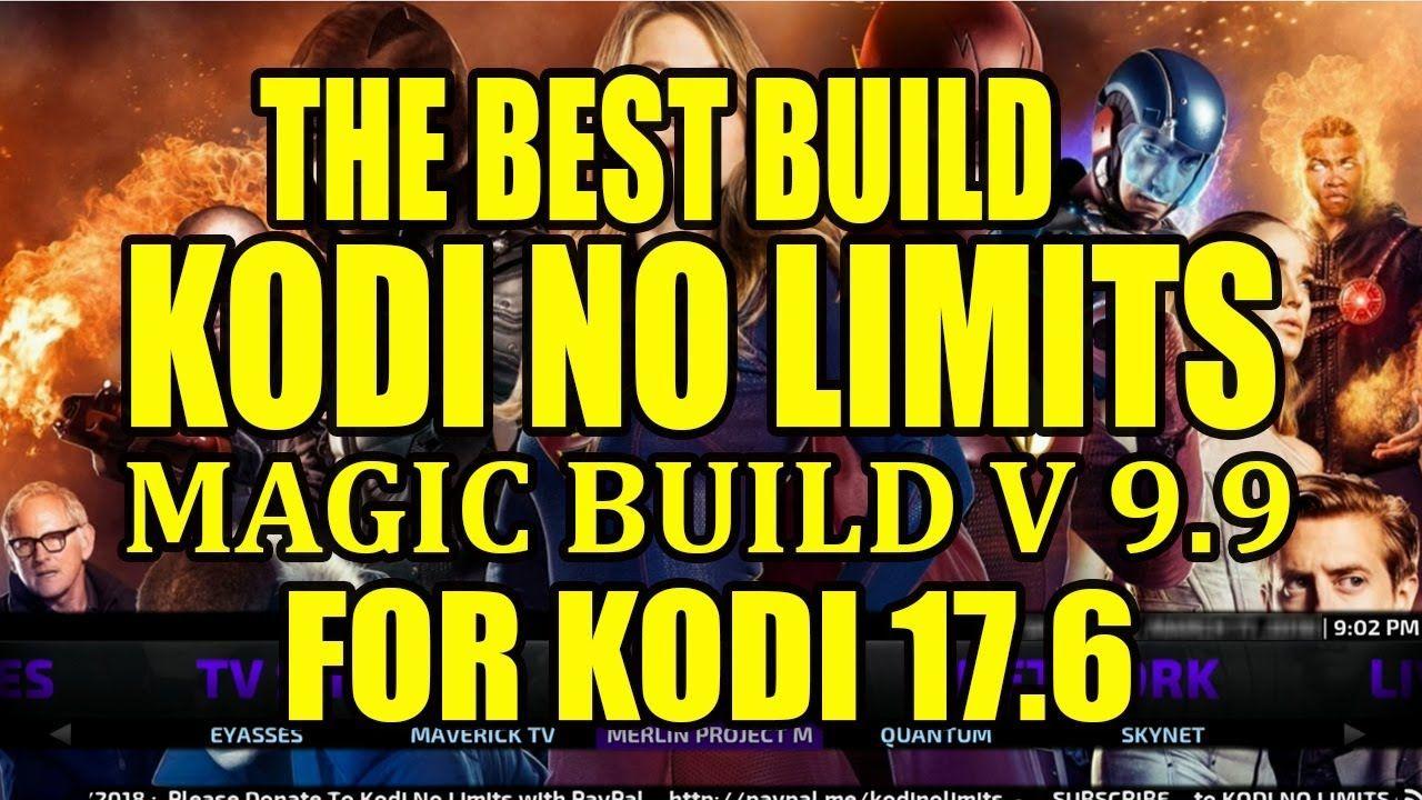 The Best Build - Kodi No Limits Magic Build V9 9 For Kodi