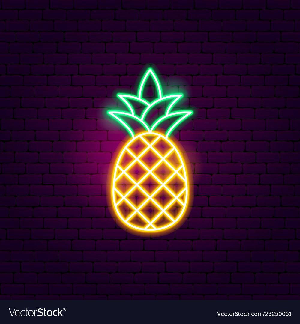 Gambar vektor tanda neon nanas di VectorStock pada tahun 2020 ...