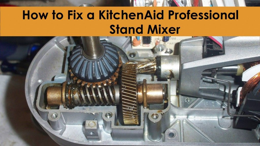 Ordinaire How To Fix A KitchenAid Professional Mixer. Also, You Can Search For  Instructions And