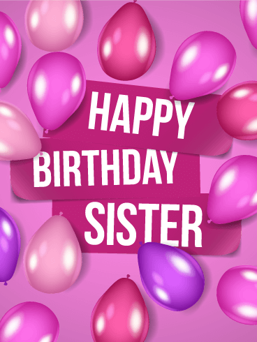 Violet Birthday Balloon Card For Sister Is Your A Princess Then This Her Wish Lots Of Love And All The Blessings That