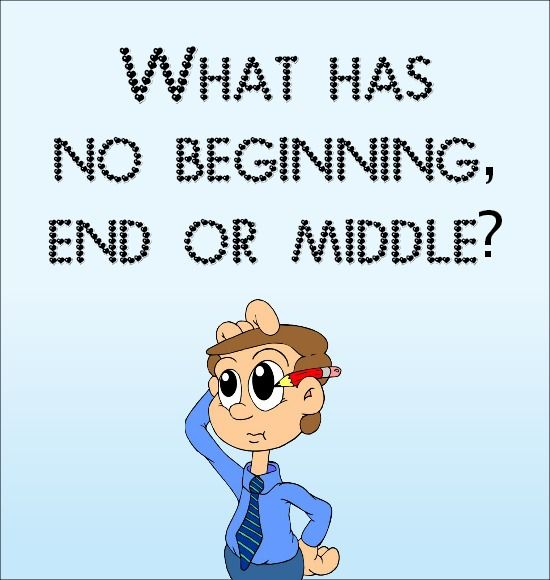 This Or That Questions Things To Do: What Has No Beginning, End Or Middle?