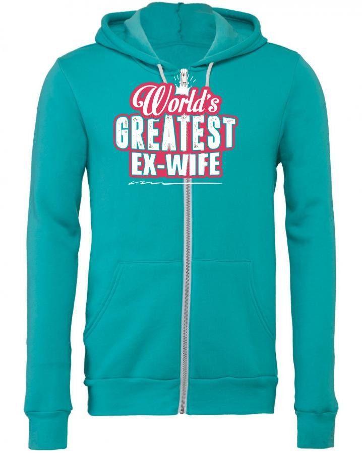 worlds greatest ex wife Zipper Hoodie