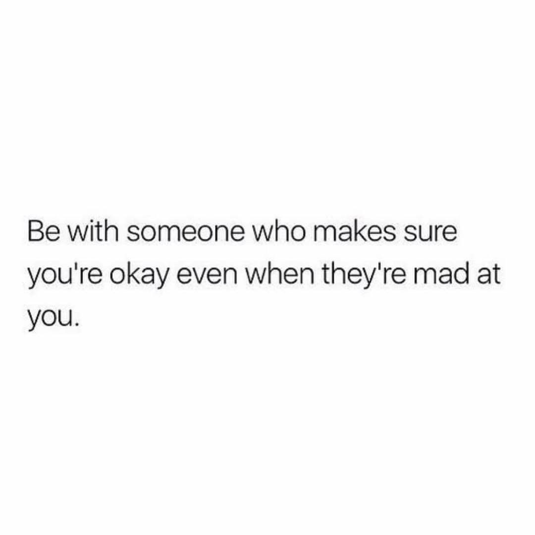 Find Someone Who Cares And Doesn T Treat You Like Shit And Lie Words Quotes Quotes To Live By Life Quotes