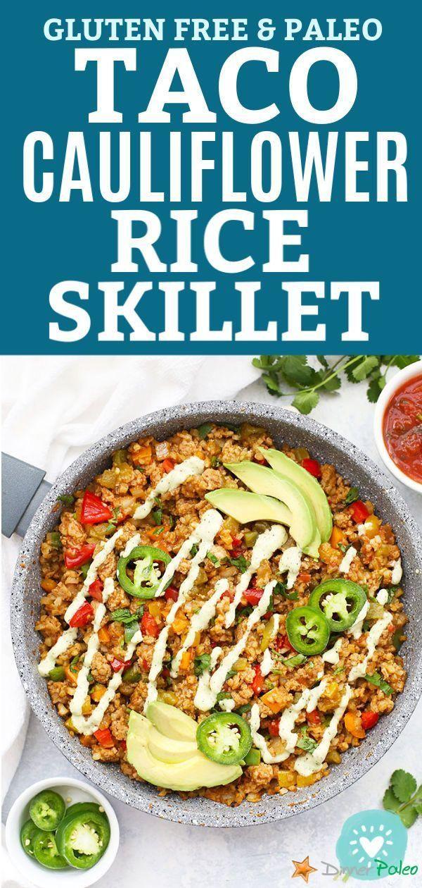 Taco Cauliflower Rice Skillet (Paleo & Gluten Free)