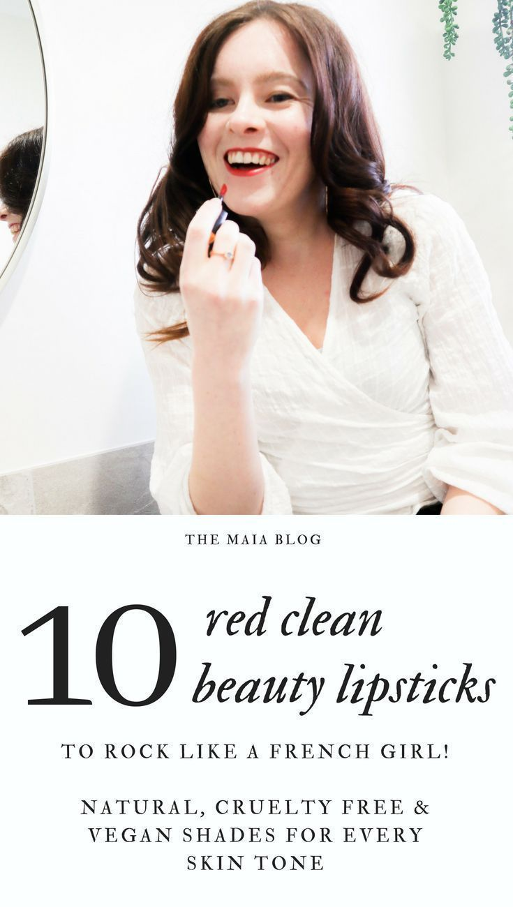 10 Clean-Beauty Red Lipsticks to Rock Like a French Girl 10 Clean-Beauty Red Lipsticks to Rock Like