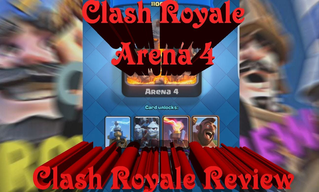 Clash royale arena 4 cards and gameplay clash royale