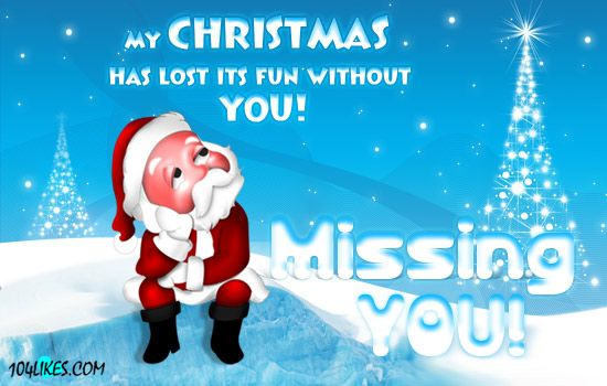 miss you christmas quotes httpwwwwishescollectioncommissing