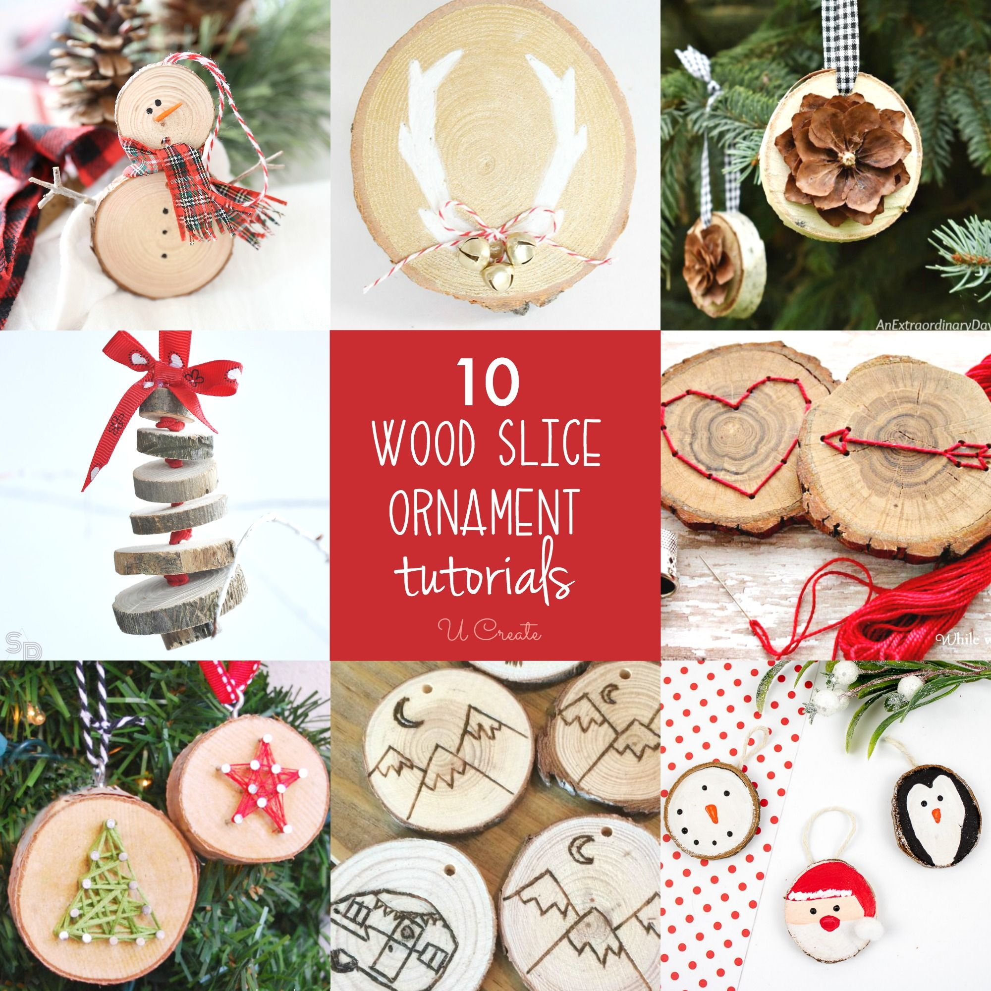 10 Diy Wood Slice Ornaments U Create Wood Slice Ornament Christmas Diy Wood Wood Slice Crafts